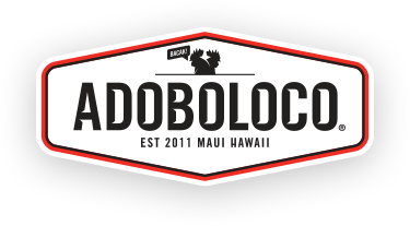 Maui born and raised. Adoboloco originally created in Maui, Hawaii